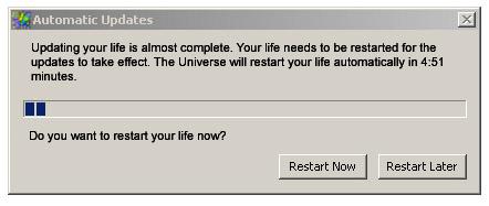 update reboot life Universe restart