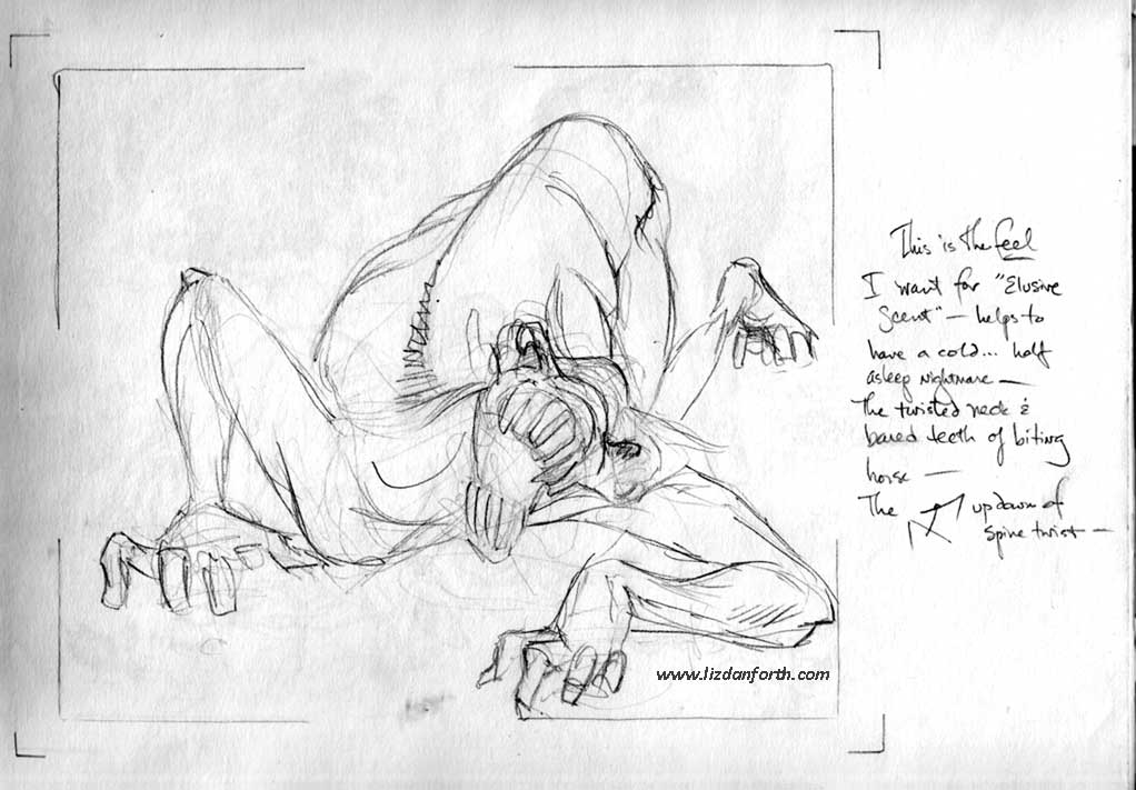 The original image I sketched while sick, preparatory to doing the Elusive Scent assignment.